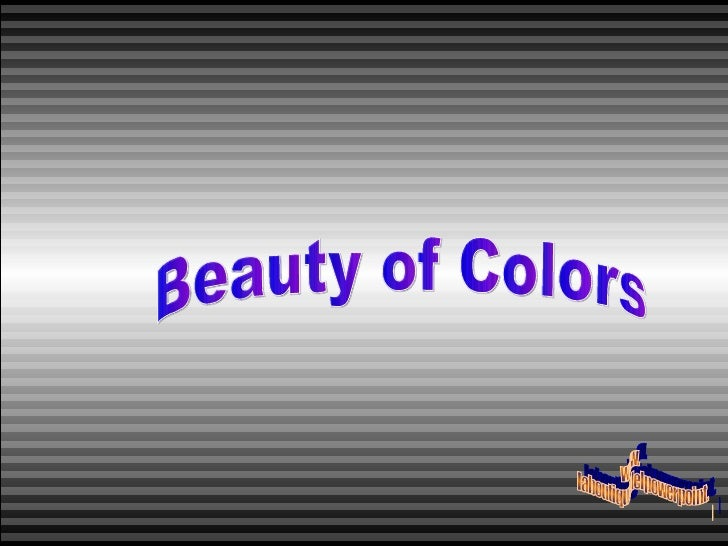 Beauty of Colors www. laboutiquedelpowerpoint. com