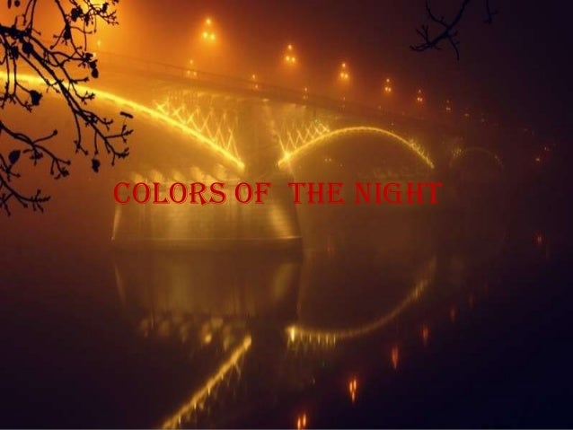 Colors of the night