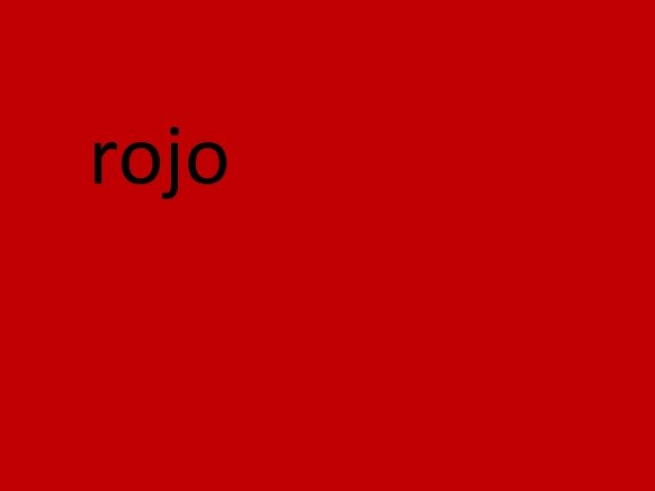 rojo<br />