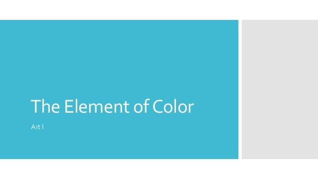 The Element ofColor Art I
