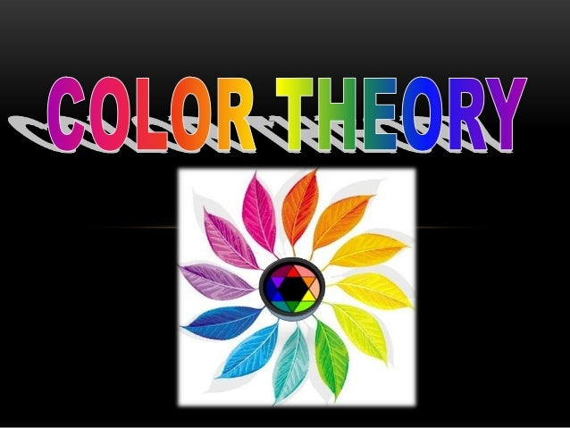 WHAT IS         • Definition:(noun) - Color is the element of art that is           produced when light, striking an objec...