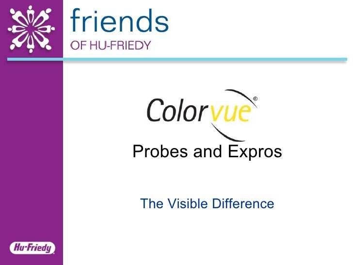 Probes and Expros The Visible Difference