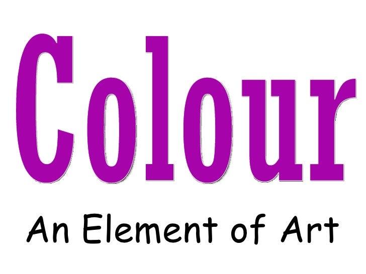 Colour : an Element of Art