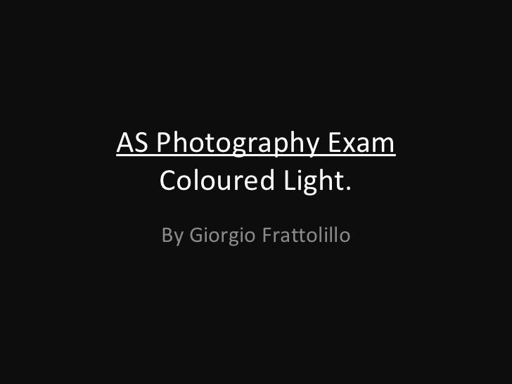 Coloured light exam