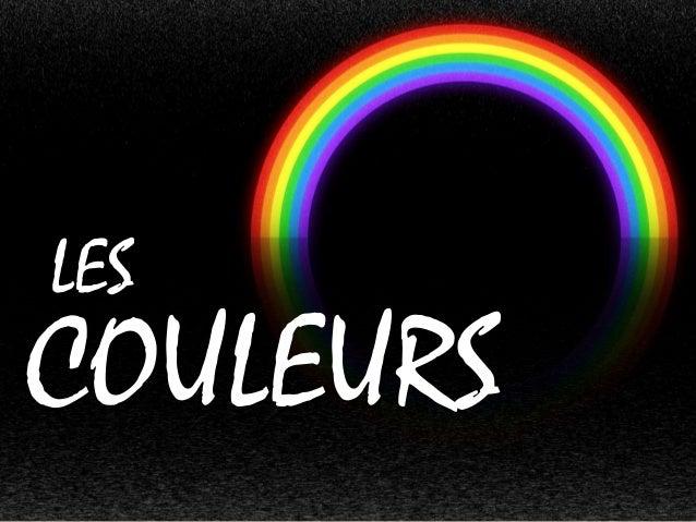 COLOURS COULEURS LES