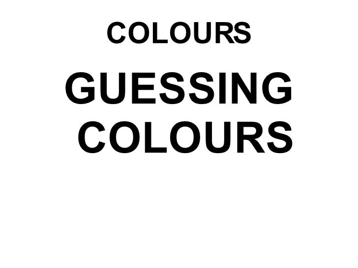 Colours (Guess)