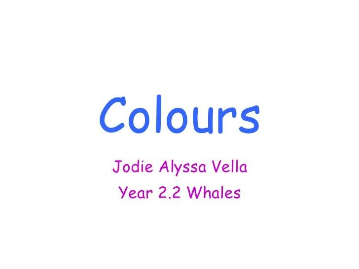 Colours jodie alyssa vella