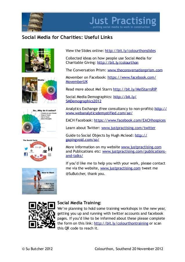 Social Media for Charities: Useful Links                        View the Slides online: http://bit.ly/colourthonslides    ...
