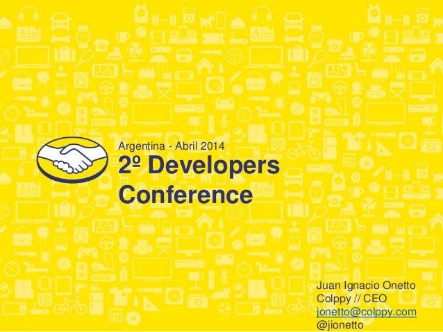 Colppy. Contabilidad online para vendedores de MercadoLibre DevConf 2014