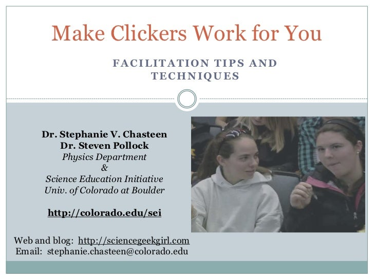 Make Clickers Work for You                      FACILITATION TIPS AND                           TECHNIQUES      Dr. Stepha...