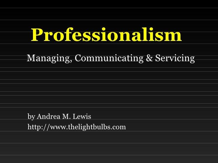 Columbia 2008 - Professionalism