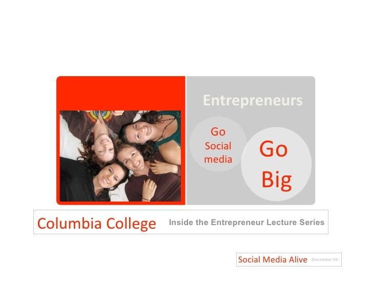 Columbia College Inside The Entrepreneur