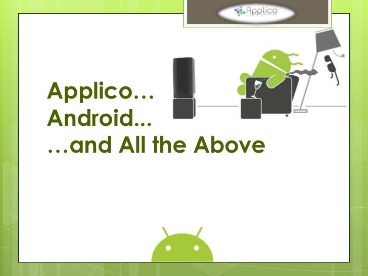 Applico…Android...…and All the Above
