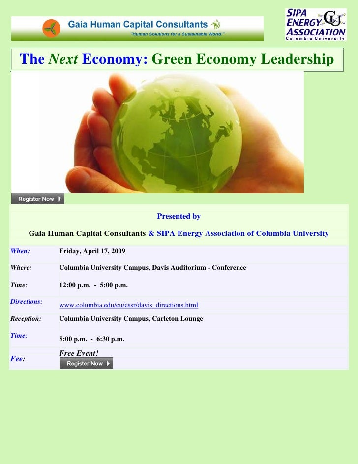 The Next Economy: Green Economy Leadership                                                     Presented by          Gaia ...