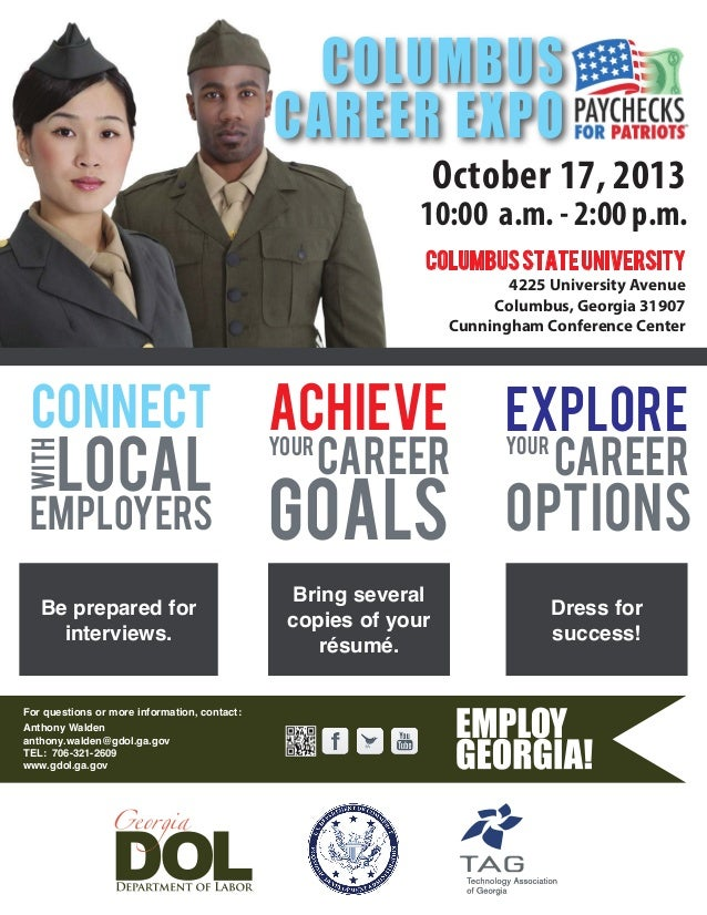 For questions or more information, contact: October 17, 2013 10:00 a.m. - 2:00 p.m. ColumbusStateUniversity 4225 Universit...