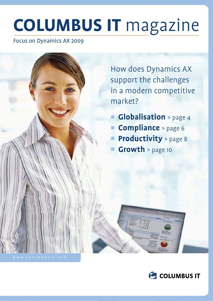 COLUMBUS IT magazine Focus on Dynamics AX 2009                                How does Dynamics AX                        ...