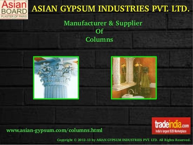ASIANGYPSUMINDUSTRIESPVT.LTD.ASIANGYPSUMINDUSTRIESPVT.LTD. Manufacturer&SupplierManufacturer&Supplier ...