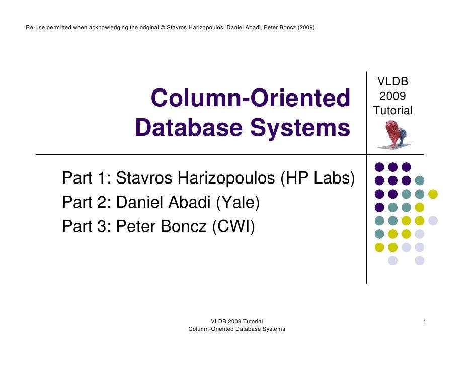 VLDB 2009 Tutorial on Column-Stores