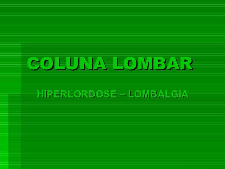 COLUNA LOMBAR HIPERLORDOSE – LOMBALGIA
