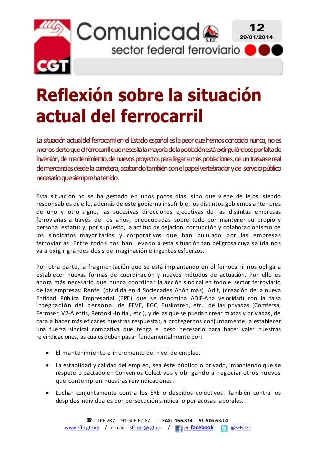 12 29/01/2014  Reflexión sobre la situación actual del ferrocarril  LasituaciónactualdelferrocarrilenelEstadoespa...
