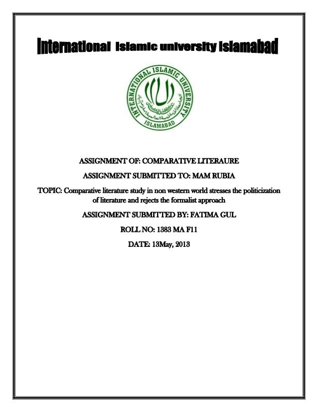 ASSIGNMENT OF: COMPARATIVE LITERAUREASSIGNMENT SUBMITTED TO: MAM RUBIATOPIC: Comparative literature study in non western w...
