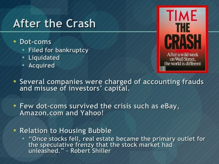 the dot com crash of 2000 A comprehensive list of historic stock market crashes the mid-2000s housing bubble & the stock market crash of the dot-com bubble was a speculative bubble.