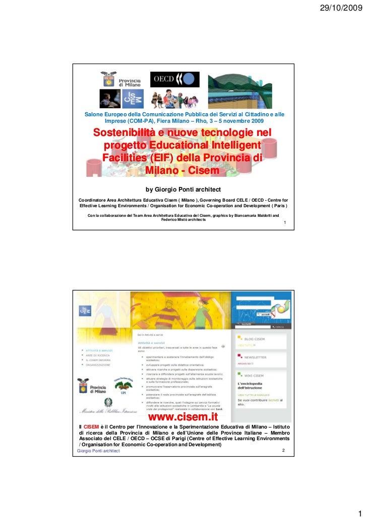 29/10/2009   Salone Europeo della Comunicazione Pubblica dei Servizi al Cittadino e alle          Imprese (COM-PA), Fiera ...
