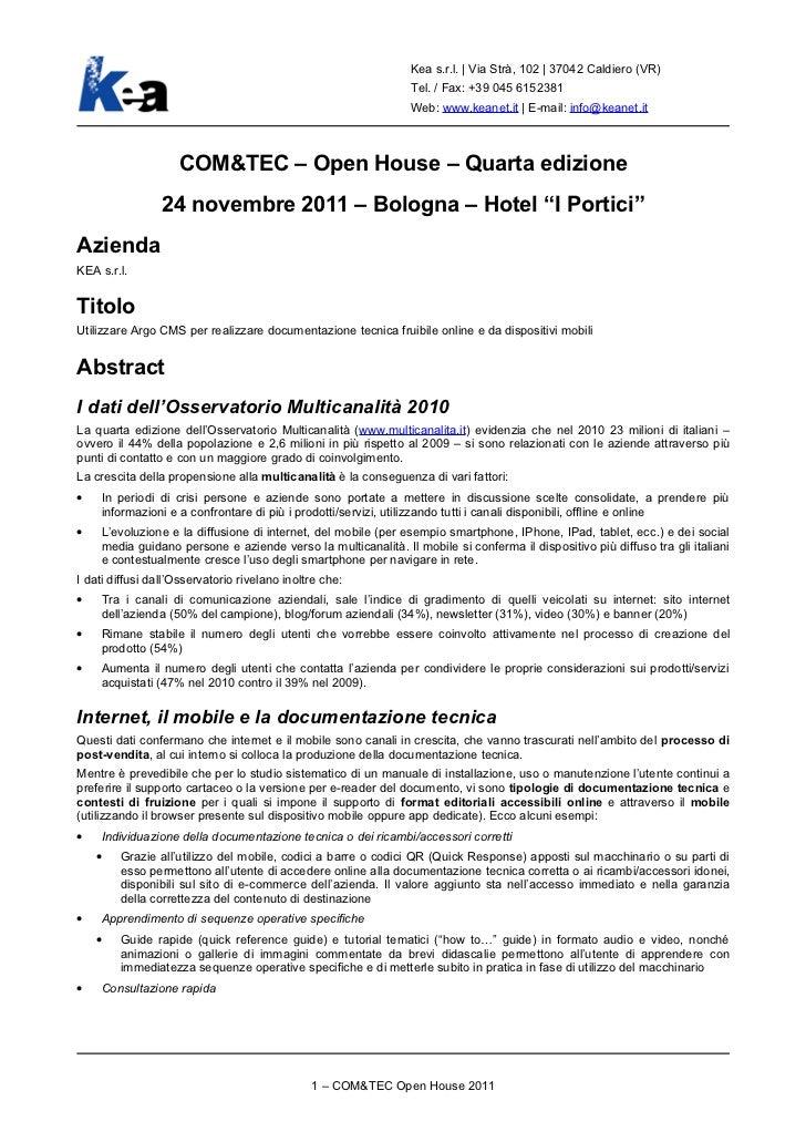 Kea s.r.l. | Via Strà, 102 | 37042 Caldiero (VR)                                                               Tel. / Fax:...