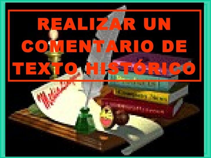 REALIZAR UN  COMENTARIO DE TEXTO HISTÓRICO