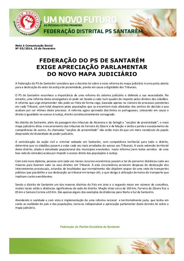 Nota à Comunicação Social Nº 05/2014, 10 de Fevereiro  FEDERAÇÃO DO PS DE SANTARÉM EXIGE APRECIAÇÃO PARLAMENTAR DO NOVO MA...
