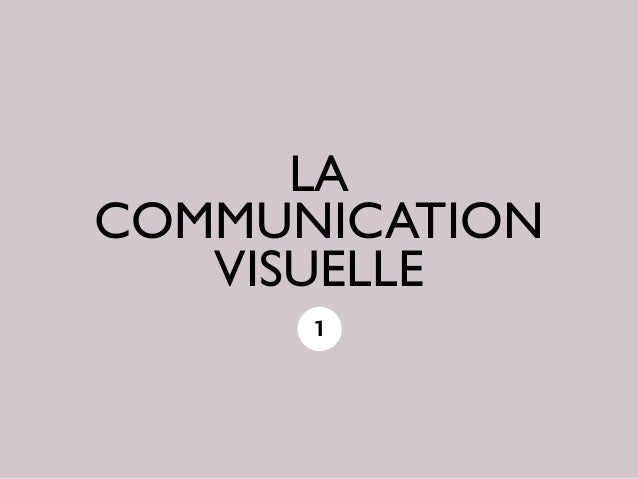 LACOMMUNICATION   VISUELLE      1