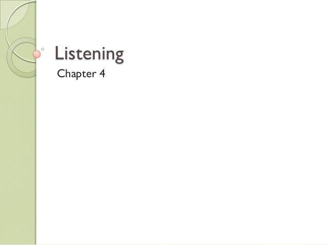 ListeningChapter 4