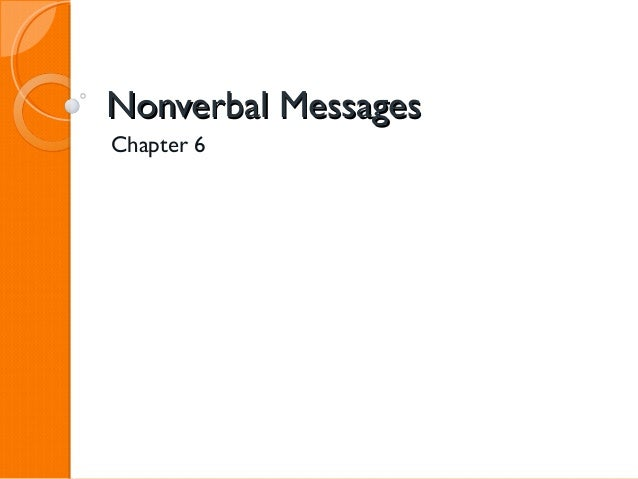 Nonverbal MessagesChapter 6