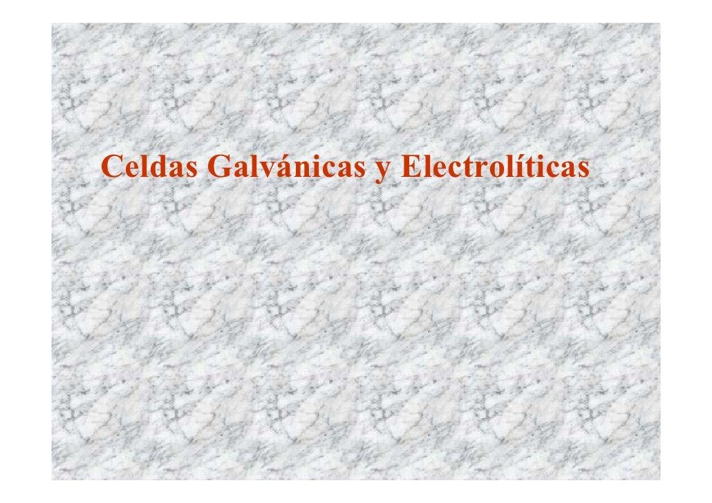 Celdas Galvánicas y Electrolíticas