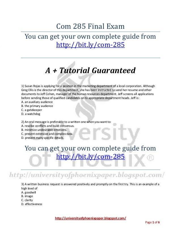 http://universityofphoenixpaper.blogspot.com/ Page 1 of 6 Com 285 Final Exam You can get your own complete guide from http...