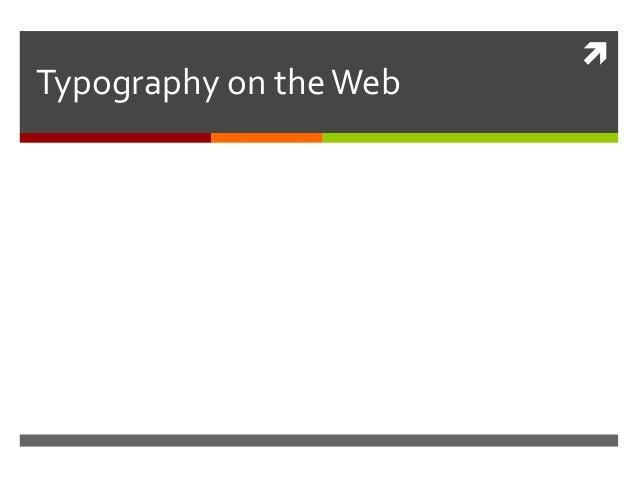  Typography on theWeb