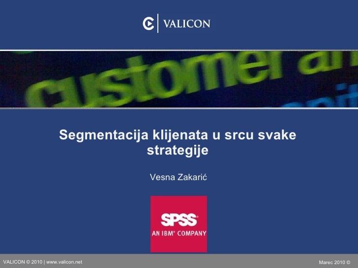 Vesna Zakarić: Segmentacija klijenata u srcu svake strategije