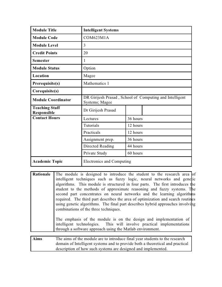 Module Title                Intelligent Systems Module Code                 COM623M1A Module Level                3 Credit...