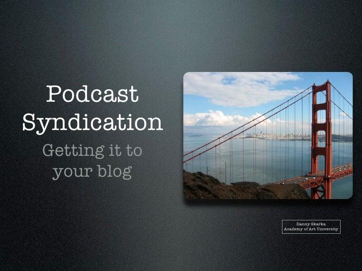 Podcast Syndication