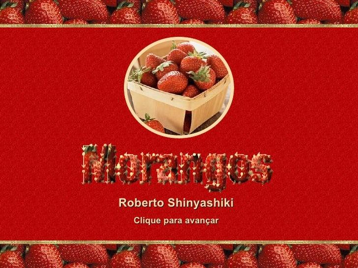 Roberto Shinyashiki Clique para avançar
