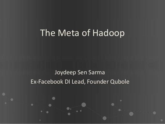 The Meta of Hadoop - COMAD 2012