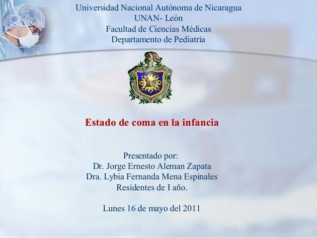Universidad Nacional Autónoma de Nicaragua  UNAN- León  Facultad de Ciencias Médicas  Departamento de Pediatría  Estado de...