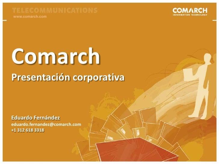 Comarch corporate presentation for Latin America in Spanish