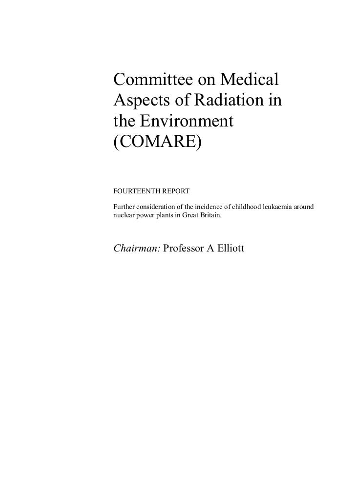 Committee on MedicalAspects of Radiation inthe Environment(COMARE)FOURTEENTH REPORTFurther consideration of the incidence ...