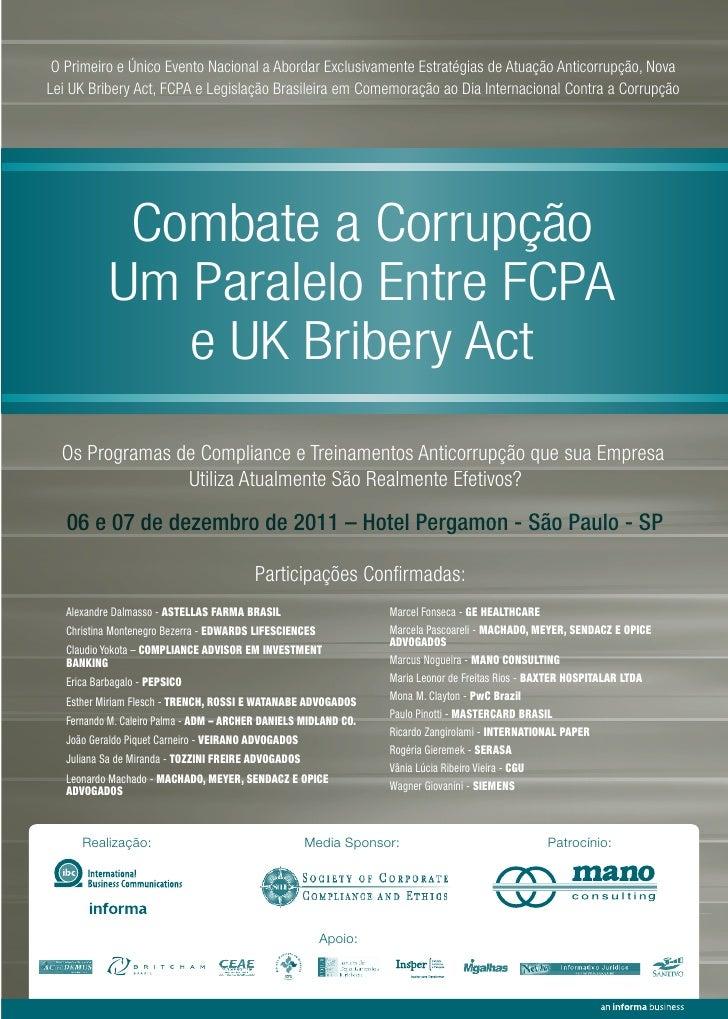 O Primeiro e Único Evento Nacional a Abordar Exclusivamente Estratégias de Atuação Anticorrupção, NovaLei UK Bribery Act, ...