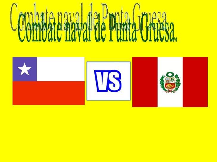 Combate naval de Punta Gruesa.