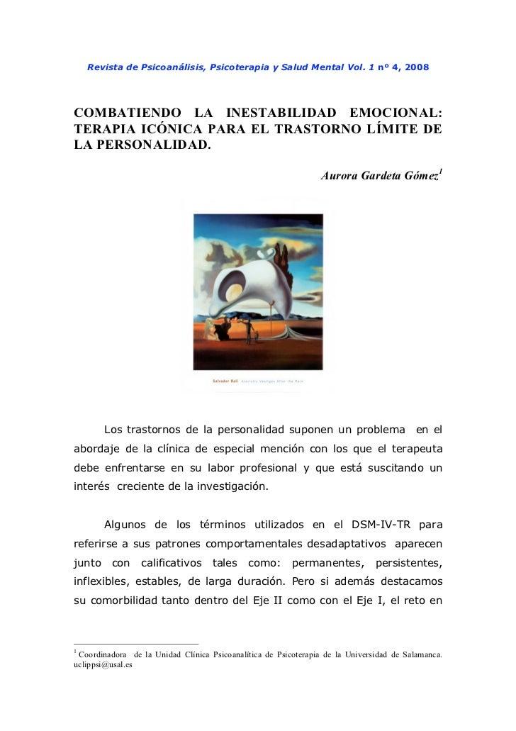 Revista de Psicoanálisis, Psicoterapia y Salud Mental Vol. 1 nº 4, 2008COMBATIENDO LA INESTABILIDAD EMOCIONAL:TERAPIA ICÓN...