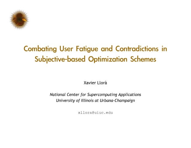Combating User Fatigue and Contradictions in Subjective-based Optimization Schemes