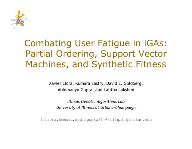 """I' sec"""" (-  Combating User Fatigue in iGAs:  Partial Ordering,  Support Vector Machines,  and Synthetic Fitness  Xavier Ll..."""