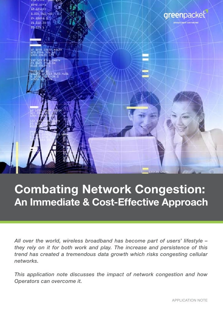 Combating Network Congestion: An Immediate & Cost-Effective Approach   All over the world, wireless broadband has become p...